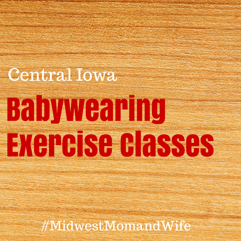 Babywearing Exercise Classes in Central Iowa