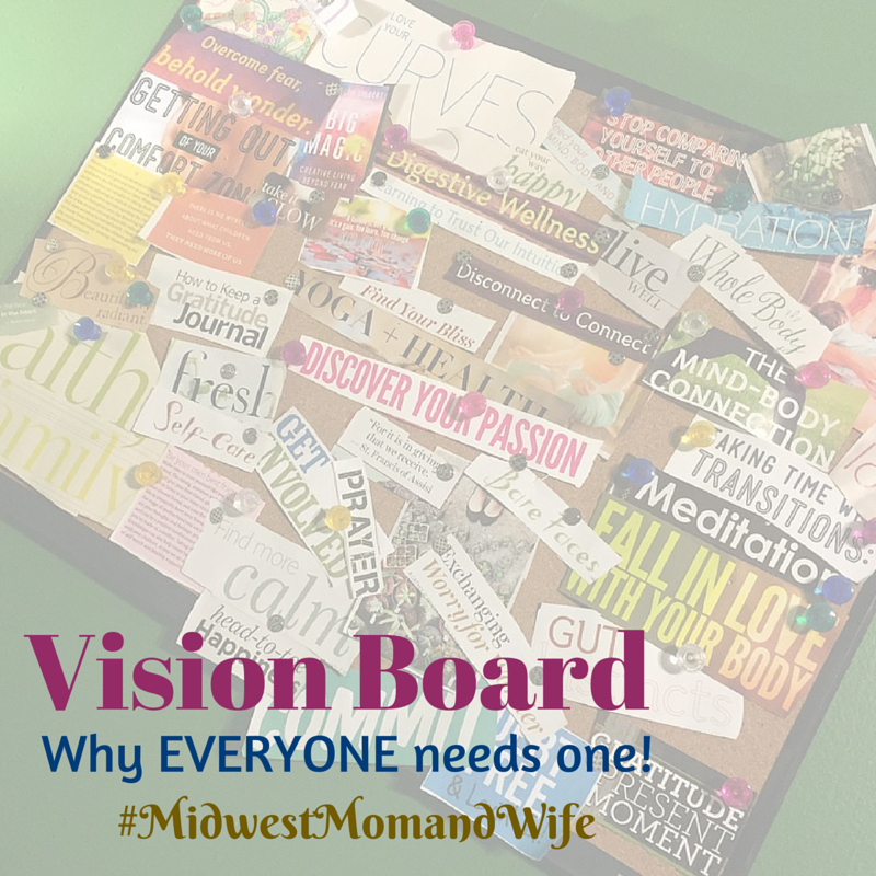 Vision Board: Why EVERYONE Needs One!