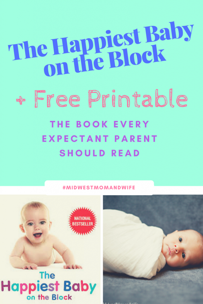 The Happiest Baby on the Block Review + Free Printable!