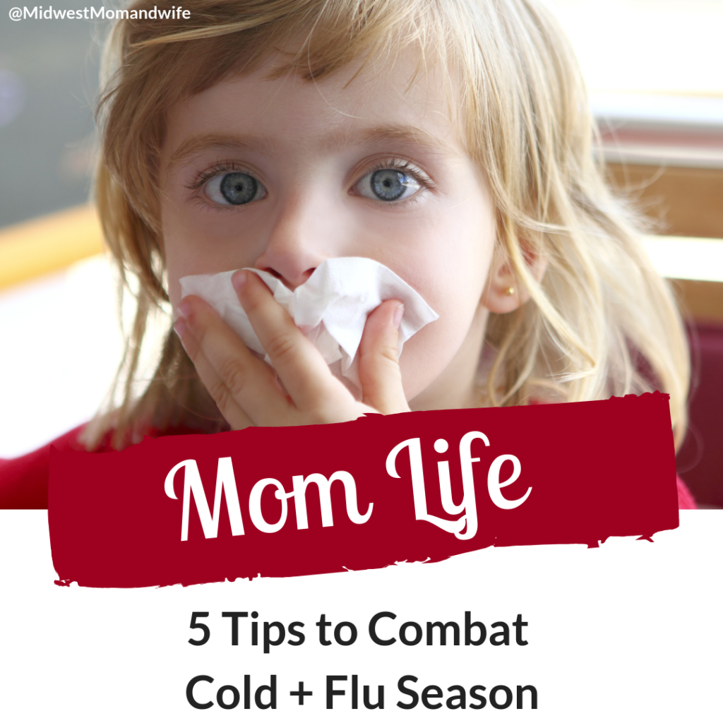 5 Tips to Combat Cold + Flu Season